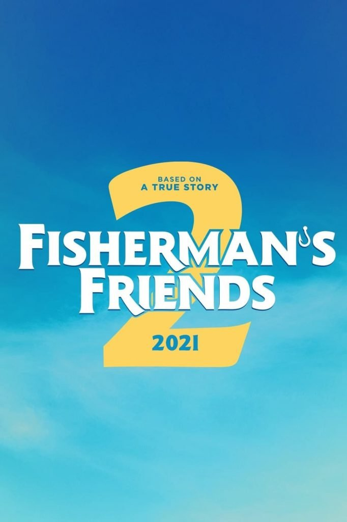 Fisherman's Friends 2