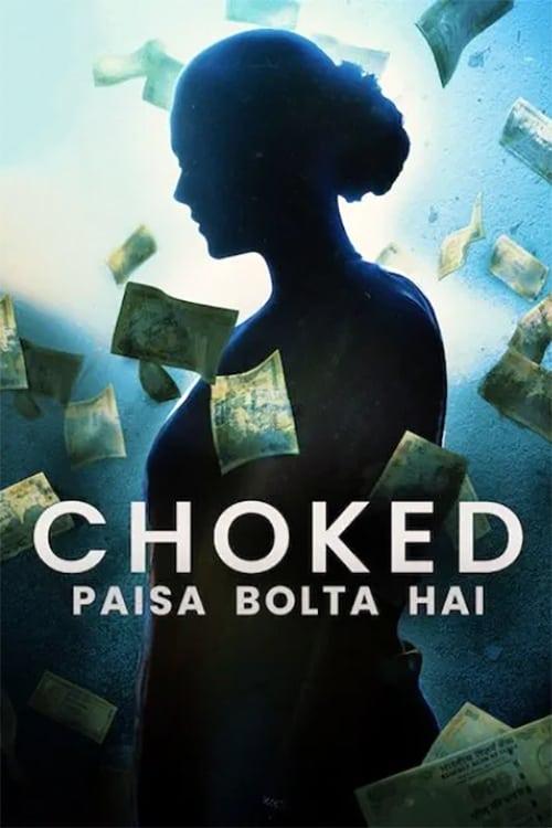 Choked: Paisa Bolta Hai