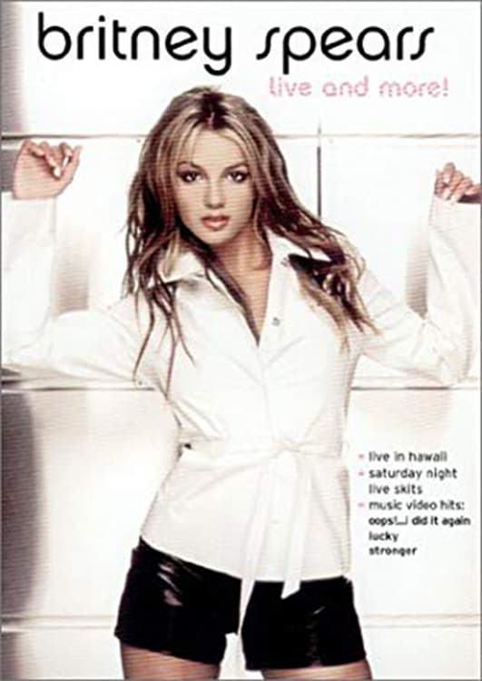 Britney Spears: Live and More!