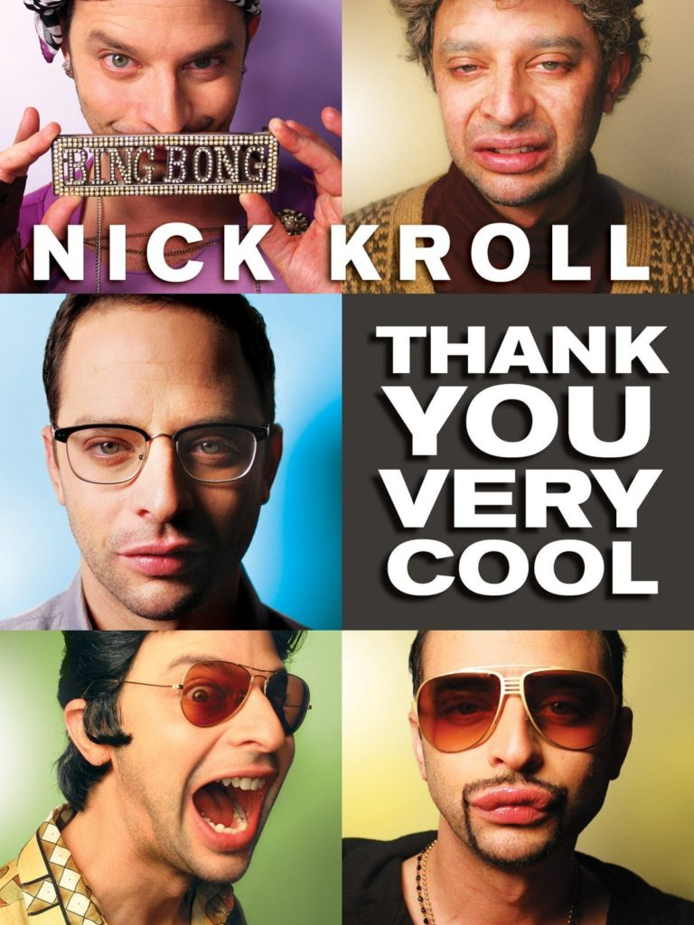 Nick Kroll: Thank You Very Cool