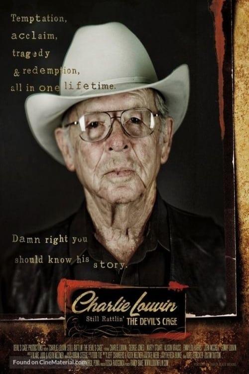 Charlie Louvin: Still Rattlin' the Devil's Cage