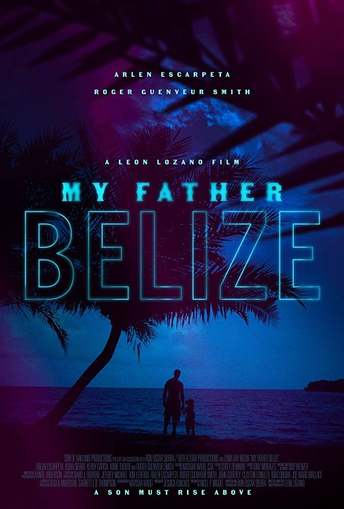 My Father Belize