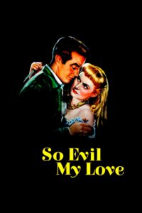 So Evil My Love
