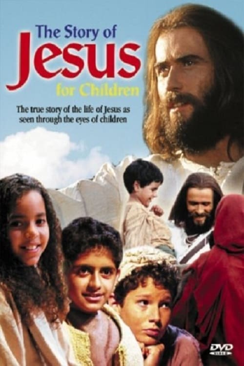The Story of Jesus for Children