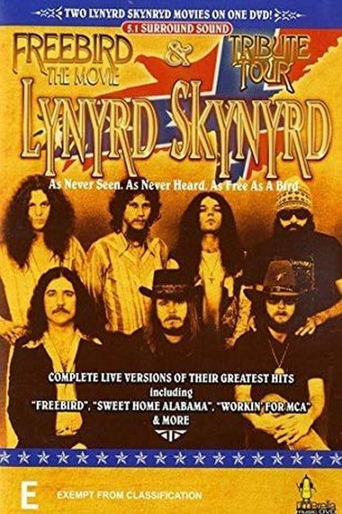 Lynyrd Skynyrd – Freebird… The Movie