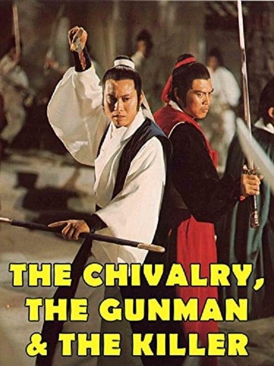 The Chivalry, the Gunman & the Killer