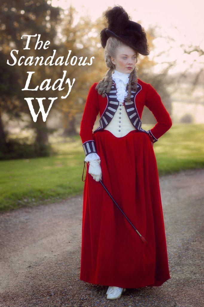 The Scandalous Lady W