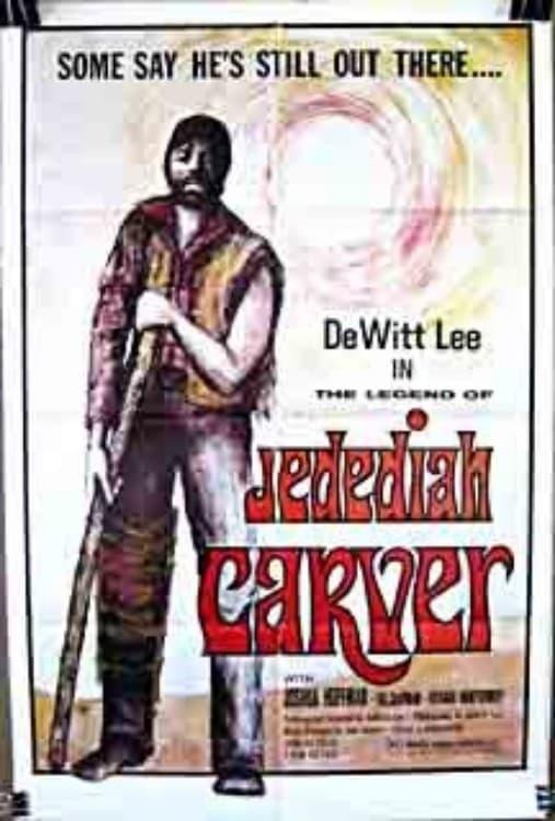 The Legend of Jedediah Carver